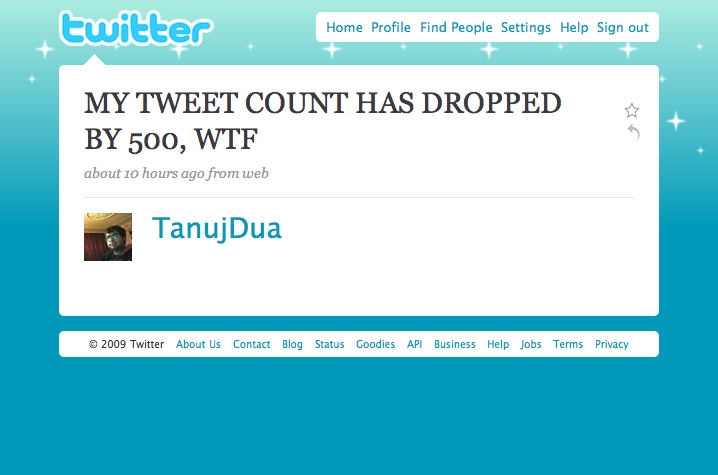 @TanujDua Lost 500 Tweets - Seriously, the 7,039 tweets you still have prove that you know how to turn off caps lock.